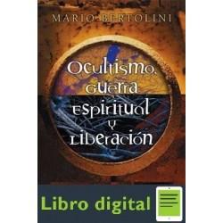 Ocultismo Guerra Espiritual Y Liberacion