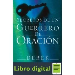Derek Prince Secretos De Un Guerrero De Oracion
