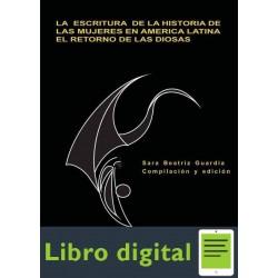 Escritura De La Historia De Las Mujeres En America Latina