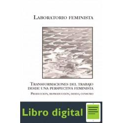 Transformaciones Del Trabajo Una Perspectiva Feminista Libr