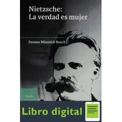 Munnich Busch Susana Nietzsche La Verdad Es Mujer