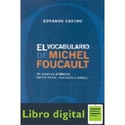 Castro Edgardo El Vocabulario De Michel Foucault
