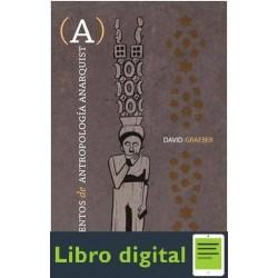 David Graeber Fragmentos De Antropologia Anarquista