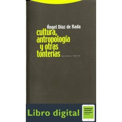 Diaz Angel Cultura Antropologia Y Otras Tonterias