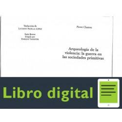 Pierre Clastres Arqueologia De La Violencia