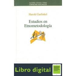 Garfinkel Harold Estudios En Etnometodologia