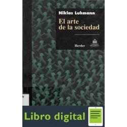 Luhmann Niklas El Arte De La Sociedad