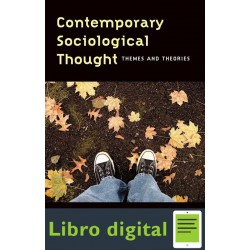 Contemorary Sociological Thought Themes And Theories