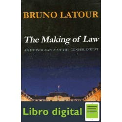 Bruno Latour The Making Of Law
