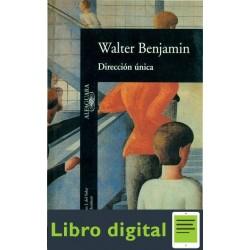 Walter Benjamin Direccion Unica