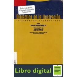 Adorno Y Horkheimer Dialectica De La Ilustracion