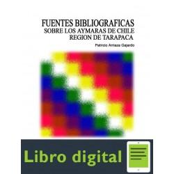 Fuentes Bibliograficas Sobre Los Aymaras De Chile