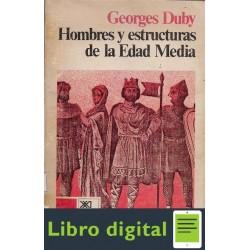 Duby Hombres Y Estructuras De La Edad Media