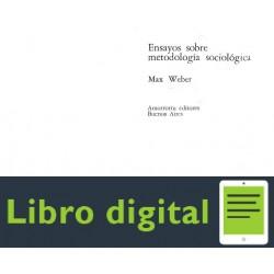 Weber Max Ensayo Sobre Metodologia Sociologica