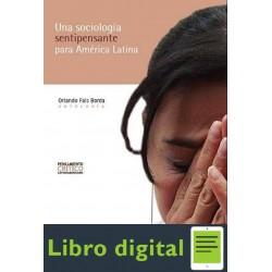 Una Sociologia Sentipensante Para America Latina