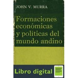 Formaciones Economicas Y Politicas Del Mundo Andino