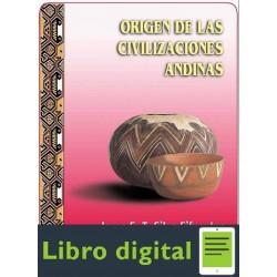 El Origen De Las Civilizaciones Andinas