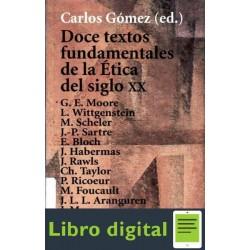 Doce Textos Fundamentales De La Etica Del Siglo Xx Alianza
