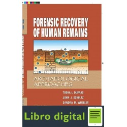 Forensic Recovery Human Remains Archaeological Approaches