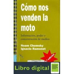 Chomsky Noam Como Nos Venden La Moto