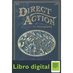 Direct Action An Ethnography