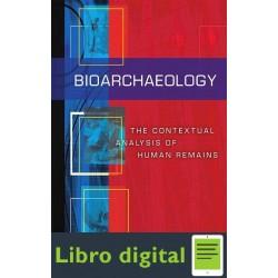 Bioarchaeology Contextual Analysis Of Human Remains