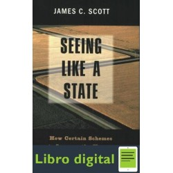 James C Scott Seeing Like A State