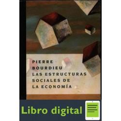 Bourdieu Pierre Las Estructuras Sociales De La Economia