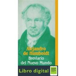 Brevario Del Nuevo Mundo Alejandro De Humboldt