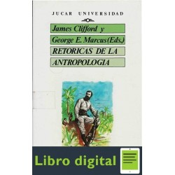 Clifford James Retoricas De La Antropologia