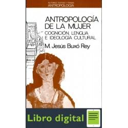 Burxo Ma Jesus Antropologia De La Mujer