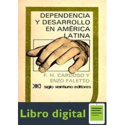 Cardoso Dependencia Y Desarrollo En America Latina