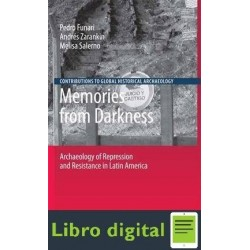 Memories From Darkness Archaeology Of Repression