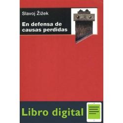 Slavoj Zizek En Defensa De Causas Perdidas