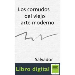 Dali Salvador Los Cornudos Del Viejo Arte Moderno