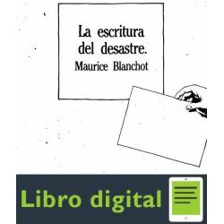 Blanchot Maurice La Escritura Del Desastre