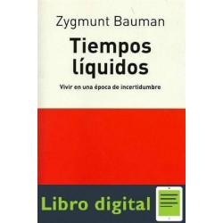 Bauman Zygmunt Tiempos Liquidos
