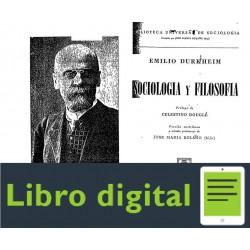 Durkheim Emile Sociologia Y Filosofia