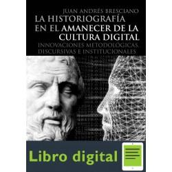 La Historiografia En El Amanecer De La Cultura Libr