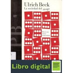 Ulrich Beck La Sociedad Del Riesgo