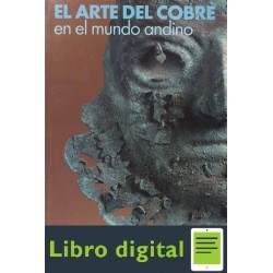 Gonzalez El Arte Del Cobre En El Mundo Andino
