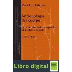 Esteban Mari Luz Antropologia Del Cuerpo