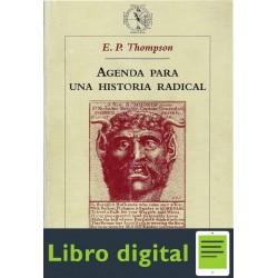 Agenda Para Una Historia Radical E. P. Thompson