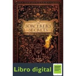 Miller The Sorcerers Secrets Strategies In Practical Magick