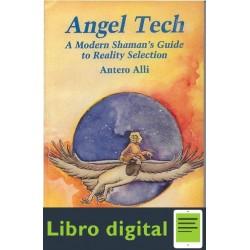 Antero Alli Angel Tech A Modern Shaman
