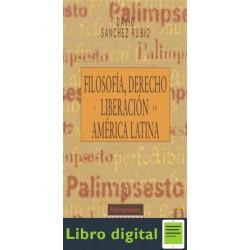 Filosofia Derecho Y Liberacion En America Latina