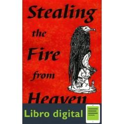 Stealing The Fire From Heaven Stephen Mace