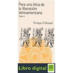 Para Una Etica De La Liberacion Latinoamericana Tomo Ii