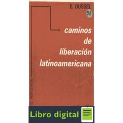 Caminos De La Liberacion Latinoamericana