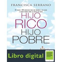 Hijo Rico Hijo Pobre Francisca Serrano